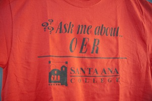 SAC OER Summit Tshirt Ask Me About OER Santa Ana College