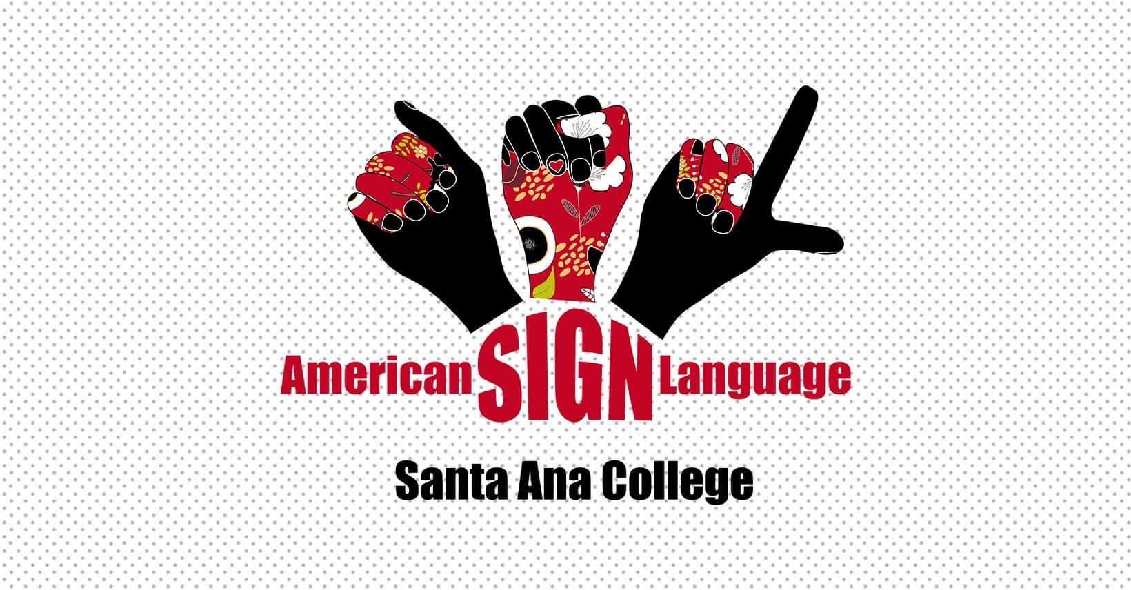 American Sign Language, Santa Ana College