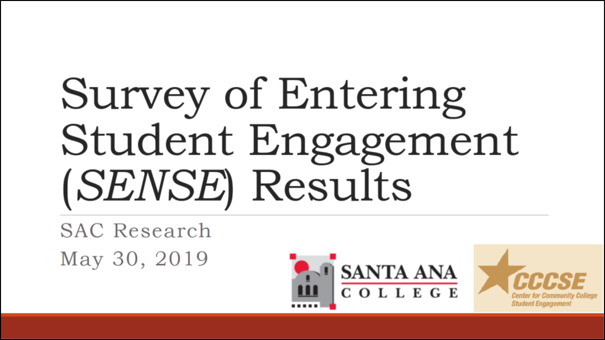 PowerPoint link to the Survey of Entering Student Engagement (SENSE) Results